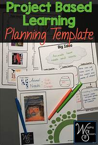 This Project Based Learning  Pbl  Template Helps You With