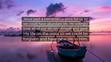 joyce meyer quote jesus paid  tremendous price