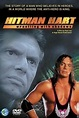 Hitman Hart: Wrestling with Shadows (1998) directed by ...