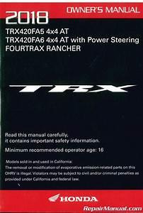 2018 Honda Trx420fa5 Fa6 A Ce Atv Owners Manual