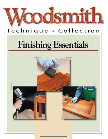 finishing essentials woodworking project woodsmith plans