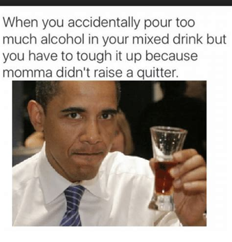 Drinking Memes - 25 best memes about too much drinking and funny too much drinking and funny memes