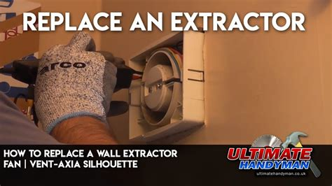 replace  wall extractor fan vent axia silhouette