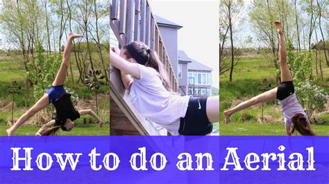 How To Do An Aerial Cartwheel  Youtube