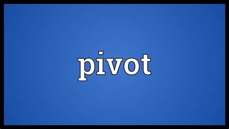 Meaning In by Pivot Meaning
