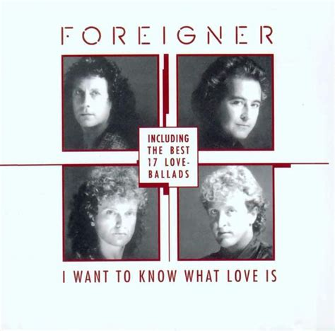 best foreigner songs the best of ballads foreigner last fm