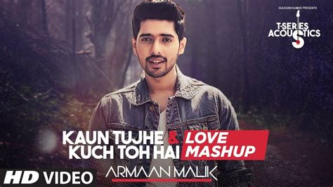 Love Mashup By Armaan Malik