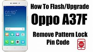 How To Flash Oppo A37f