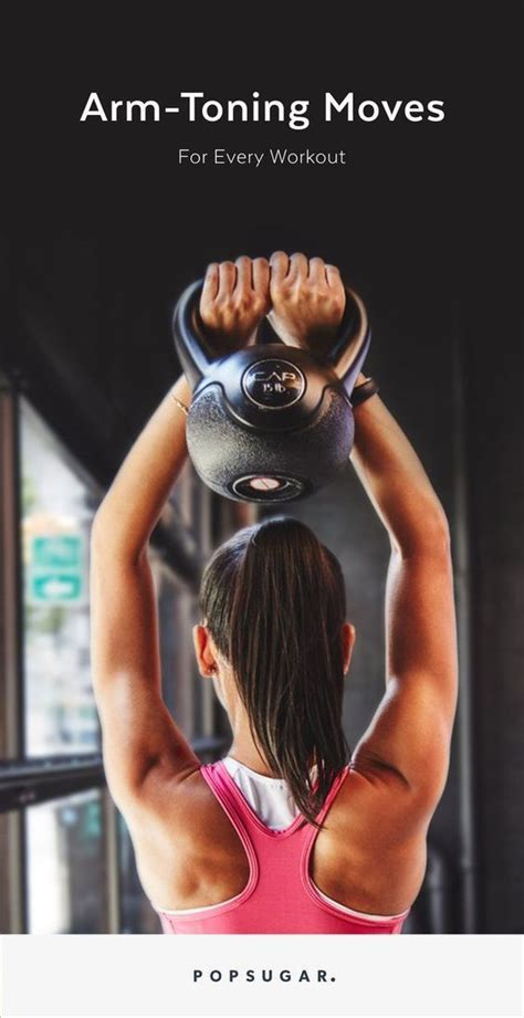 workouts arm arms workout tone every ways kettlebell toned training way popsugar exercise matter easy exercises bell