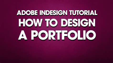 Indesign Tutorial How To Design A Portfolio Youtube