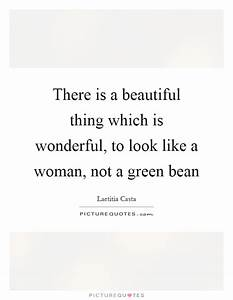 There is a beau... Wonderful Looks Quotes