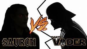 DARTH VADER VS SAURON - YouTube