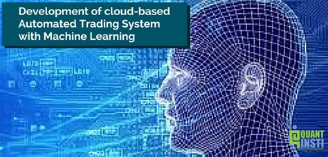 automated trading system development of cloud based automated trading system with