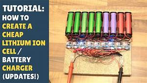 Tutorial  How To Create A Cheap Lithium Ion 18650 Cell