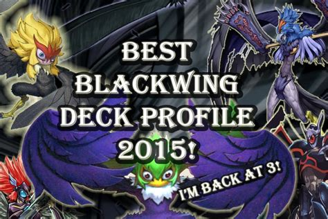 yugioh blackwing deck profile yugioh best blackwing deck profile january 1st 2015