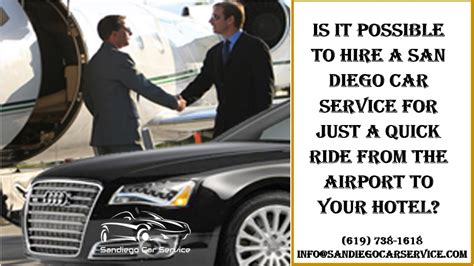 Hire A Car Service by Is It Possible To Hire A San Diego Car Service For Just A