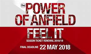 Renew your season ticket by May 22 - Liverpool FC