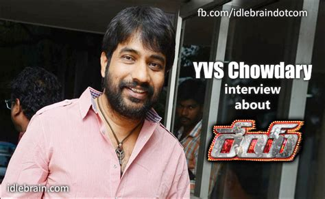 Yvs Chowdary Interview About Rey