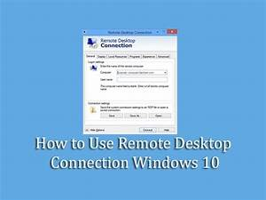How to Use Remote Desktop Connection Windows 10 - YouTube