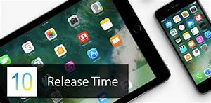 iOS 10 release date and time in your region - iPhoneHeat