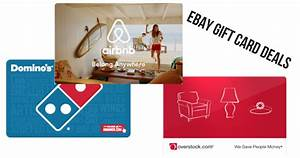 eBay Gift Card Deals: AirBnB, Dominos, Overstock & More ...