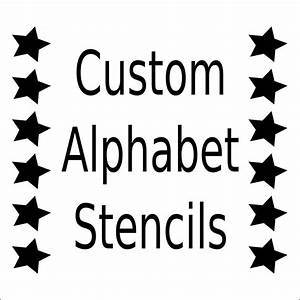 Letter Outlines Printable Alphabet Stencil Letter Stencil Any Font Small To Large