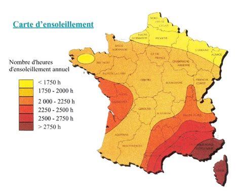 Carte Ensoleillement by Zones Climatiques D 233 T 233 Et Choix De La Pr 233 Cocit 233 Des
