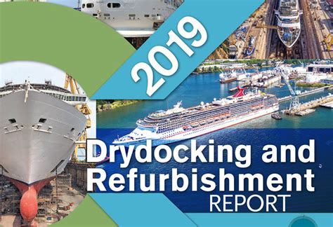 drydocking refurbishment report released cruise industry