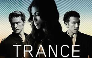 Trance Trailer Will Trip You Out!