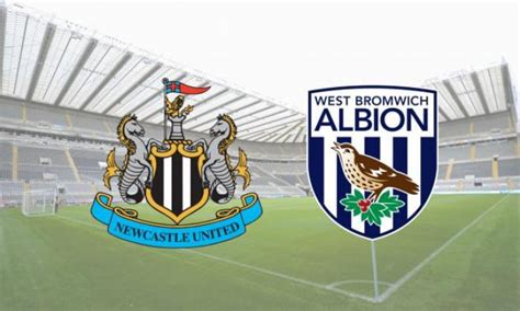 Newcastle United v West Bromwich Albion: Confirmed line ...