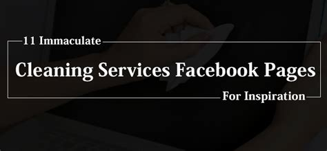 11 Immaculate Cleaning Services Facebook Pages Industry