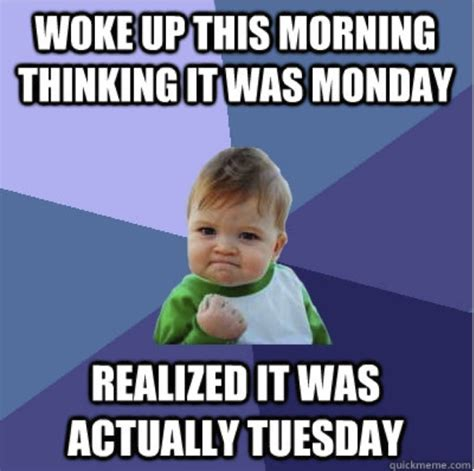 Happy Tuesday Meme - happy tuesday from brl test amp