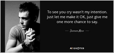 Just Give Me One More Chance Quotes