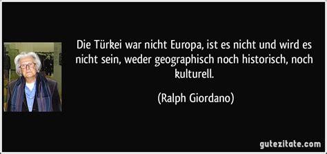 Die Türkei War Nicht Europa, Ist Es Nicht Und Wird Es Nicht