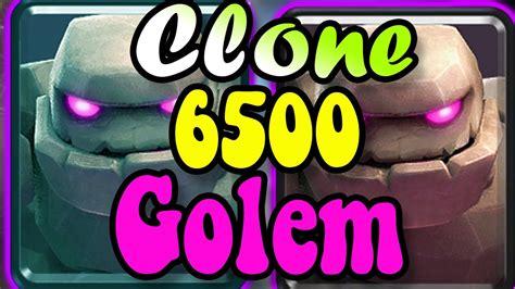 Golem Clone DECK HighSkill 🏆 ryuga 6500 gameplays 👈 clash ...