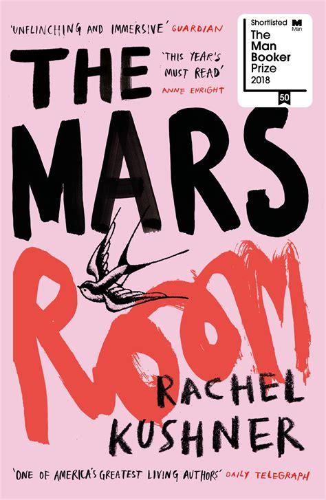 The Mars Room by Rachel Kushner - Penguin Books Australia