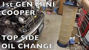 Topside Oil Change - Mini Cooper R50-r52-r53   U0026r56