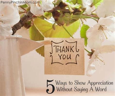 ways  show love  appreciation    word