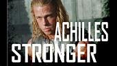 Achilles - Stronger (Troja) - YouTube