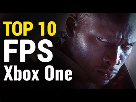 Top 10 Fps Games On Xbox One  Best Firstperson Shooters