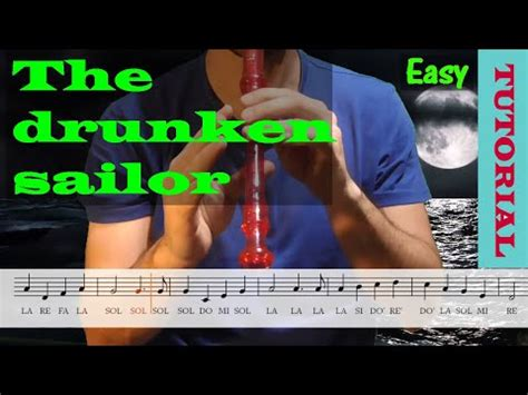 The drunken sailor Tutorial flauta con partitura