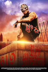 WWE Rey Mysterio Poster 2017 by edaba7 on DeviantArt