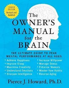 Owner U0026 39 S Manual For The Brain  The Owner U0026 39 S Manual For The