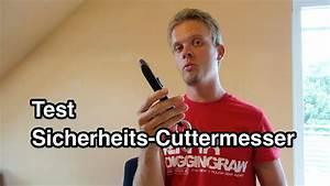 Sicherheits Schließzylinder Test : test sicherheits cuttermesser cuttermesser test teppichmesser test youtube ~ Eleganceandgraceweddings.com Haus und Dekorationen