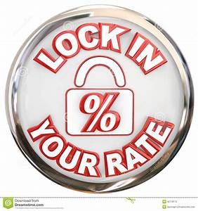 Lock In Your Rate Button Percent Interest Loan Mortage ...