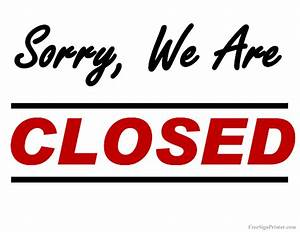 printable sorry we are closed sign With open closed sign template