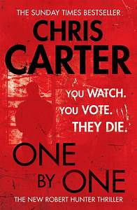 One By One : one by one book by chris carter official publisher page simon schuster canada ~ Medecine-chirurgie-esthetiques.com Avis de Voitures