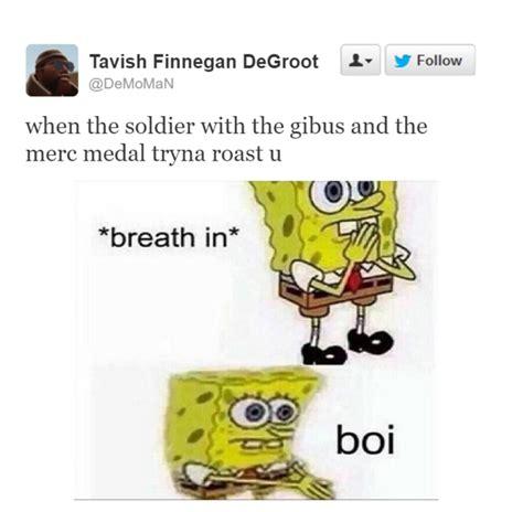 Boi Memes - breath in boi know your meme