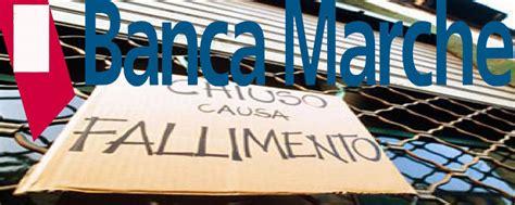 Banca M Arche by Banca Marche Perch 233 232 Fallita La Storia