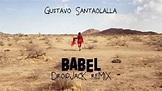 Gustavo Santaolalla - Babel (Droidjack remix) - YouTube